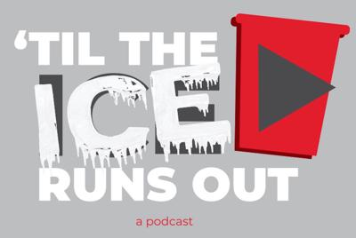 'Til the Ice Runs Out