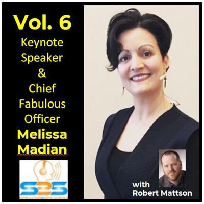 Cover art for S2S - Vol. 6 - Keynote Speaker and Chief Fabulous Officer - Melissa Madian