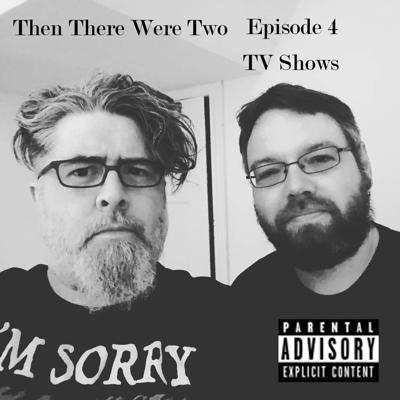 Then There Were Two - Episode 4 - TV Shows
