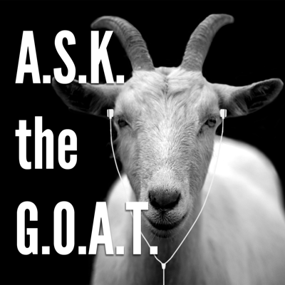 ASK the GOAT
