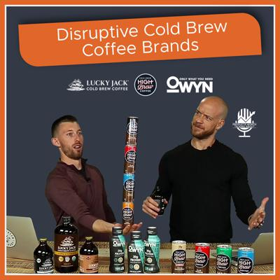 Cover art for Disruptive Cold Brew Coffee Brands