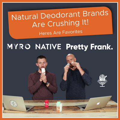 Cover art for 3 Natural Deodorant Brands That Are Crushing it!