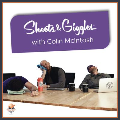 Cover art for The Best Bed Sheets Ever With Colin McIntosh Of Sheets & Giggles