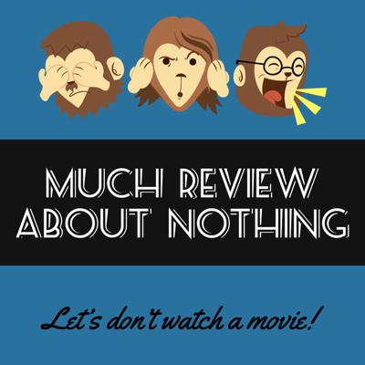 Much Review About Nothing