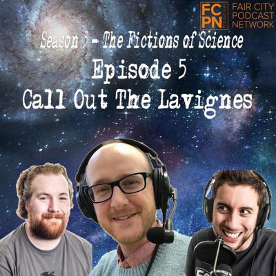 Cover art for Season 3 Episode 5 - Call Out The Lavignes