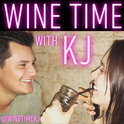 Cover art for Ep 3 - Wine Time with KJ.....Squared