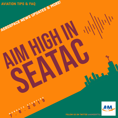 Cover art for AIM HIGH IN SEATAC - EPISODE 4