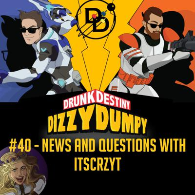Cover art for #40 - News and Questions with itsCRZYT