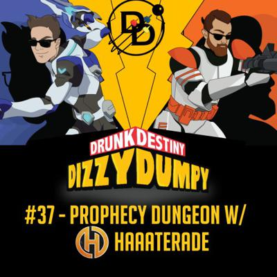Cover art for #37 - Prophecy Dungeon with Haaaterade