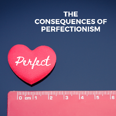 Cover art for The Consequences of Perfectionism