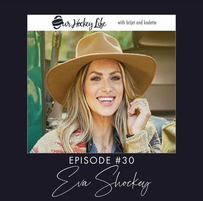 Cover art for EPISODE 30 : EVA SHOCKEY