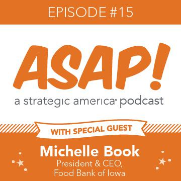 Cover art for ASAP: Michelle Book, CEO, Food Bank of Iowa