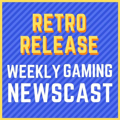 Retro Release - The Game Development Podcast