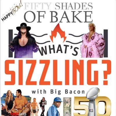 Cover art for The Greatest Wrestler Ever (Part 2) - What's Sizzling? Episode 50