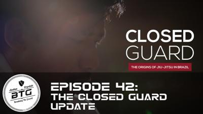 Cover art for BTG 42 - The Closed Guard Update