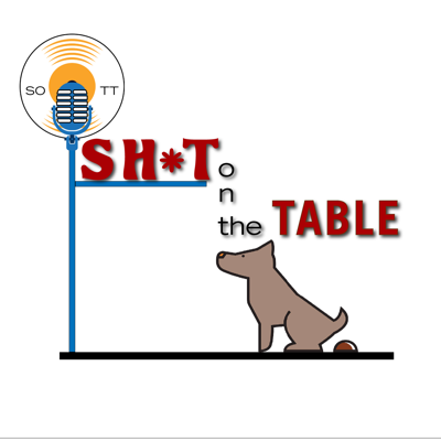 Sh*t on the Table