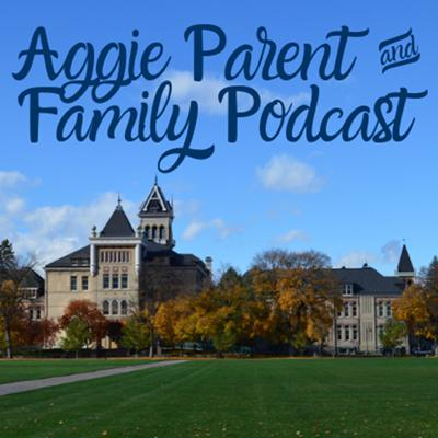 Aggie Parent & Family Podcast