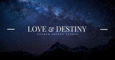 Cover art for Love & Destiny: Fourth Advent Candle