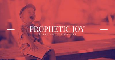 Cover art for Prophetic Joy: The Third Advent Candle
