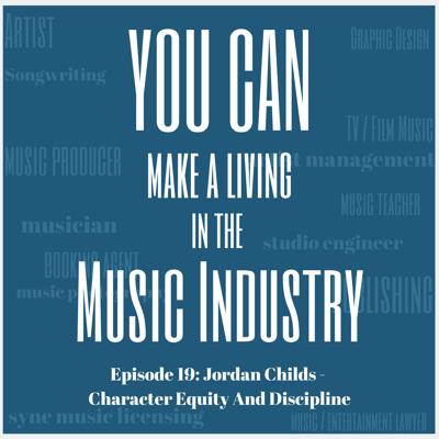 Cover art for Episode 19: Jordan Childs - Character Equity And Discipline