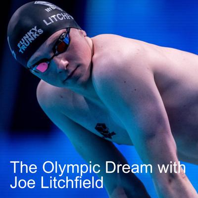 Cover art for The Olympic Dream with Joe Litchfield