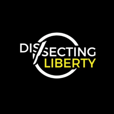 Cover art for Sean Cory on the Dissecting Liberty Podcast [2nd Appearance]