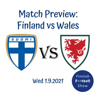 Cover art for 1.9.2021 Finland vs Wales Match Preview