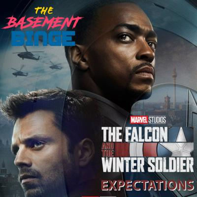 The Falcon and the Winter Soldier | Hopes + Expectation