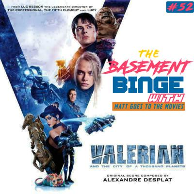 Cover art for Valerian and the City of a Thousand Planets (w/ Matt Goes to the Movies)