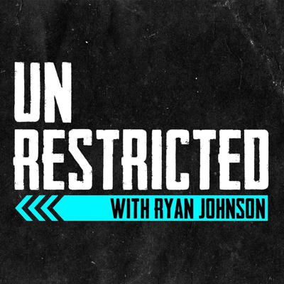 Unrestricted with Ryan Johnson