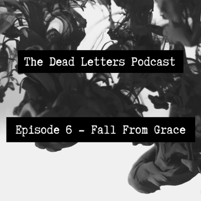 Cover art for Episode 6 - Fall From Grace