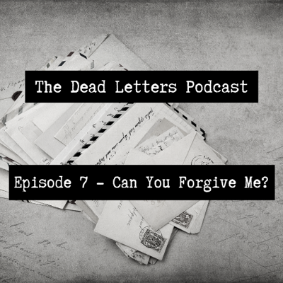 Cover art for Episode 7 - Can You Forgive Me?