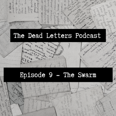 Cover art for Episode 9 - The Swarm