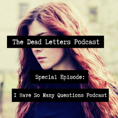 Cover art for Special Episode: I Have So Many Questions Podcast