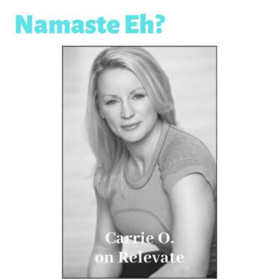 Cover art for Namaste Eh? with Carrie O.