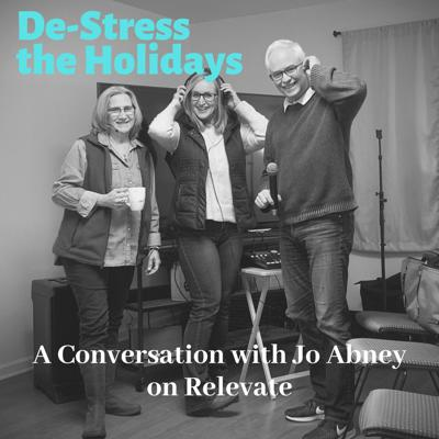 Cover art for De-Stress the Holidays with Jo Abney