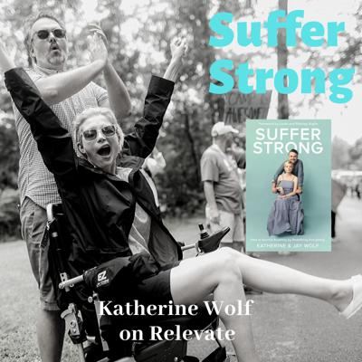Cover art for Suffer Strong with Katherine Wolf