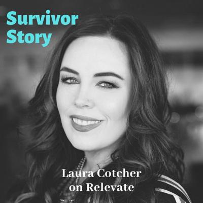 Cover art for Survivor Story with Laura Cotcher
