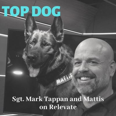 Cover art for Top Dog with Sgt. Mark Tappan and Mattis