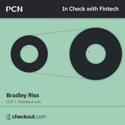 Interview with Bradley Riss, CCO of Checkout.com
