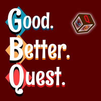 Cover art for Good. Better. Sidequest 1, Episode 3 - Welcome to the Botany Bay! (A Long Errand)