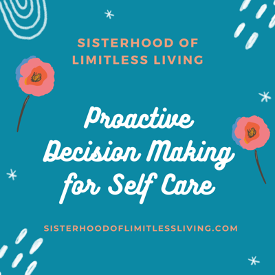 Cover art for Episode 63: Proactive Decision Making for Self Care