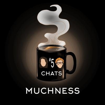 Cover art for Chat #5: Muchness