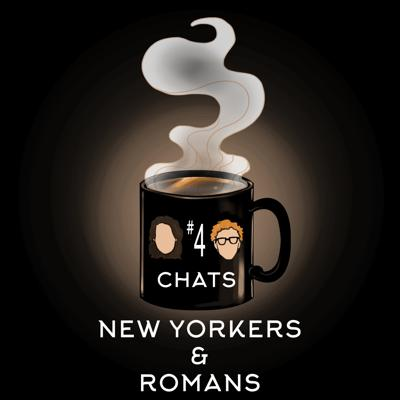 Cover art for Chat #4: New Yorkers & Romans