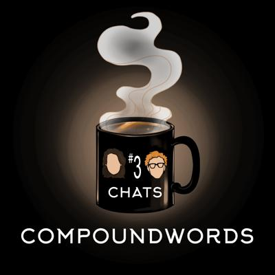 Cover art for Chat #3: Compoundwords