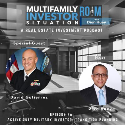 Cover art for David Gutierrez: Active Duty Military Investor-Transition Planning