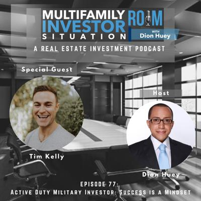 Cover art for Tim Kelly: Active Duty Military Investor- Success is a Mindset