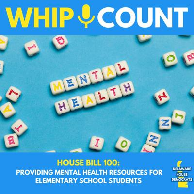 Cover art for House Bill 100:  Providing Mental Health Resources for Elementary School Students