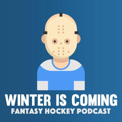 Winter is Coming - Fantasy Hockey Podcast