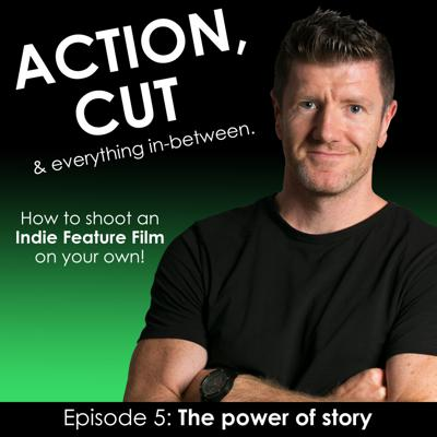 Cover art for Action, Cut & everything in between - Episode 5 - The power of story with Angharad Thompson Rees.